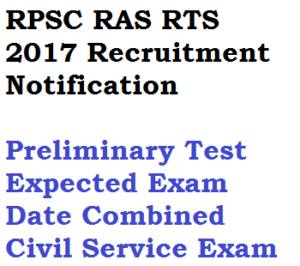 rpsc ras exam date 2017 notification recruitment vacancy post rajasthan combined civil service rts administrative psc eligibility