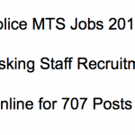 Delhi Police MTS Recruitment 2017 Multi Tasking Staff Vacancy 707 Posts