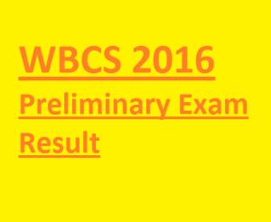 wbcs 2016 result preliminary