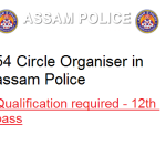 Assam Police recruiting 54 Circle Organizers VDO