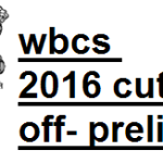 wbcs 2016 cut off marks preli