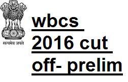 wbcs 2016 cut off marks preli
