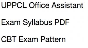 uppcl syllabus 2017 2018 exam patter download uttar pradesh selection process exam steps office assistant oa stenographer grade 3