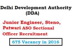 DDA JE Recruitment 2016 ASO Steno