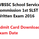 WBSSC SLST 2016 AT Admit Card Download School Service Commission