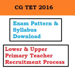 cg tet exam pattern syllabus selection process