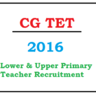 CG TET 2016 Exam for Primary & Upper Primary Teachers CGVYAPAM