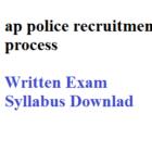 AP Constable Recruitment Process Exam Syllabus Written Test