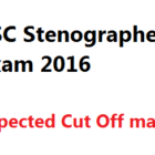 SSC Stenographer Expected Cut Off Marks 2016 Exam held on 31st July