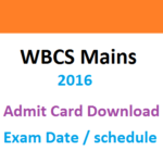WBCS 2016 Mains Admit Card Download Exam Date