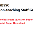 WBSSC Non-teaching Staff Previous Years Model Question Paper Download PDF
