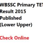 WBSSC Upper Primary TET Result 2015 Check Online School Service