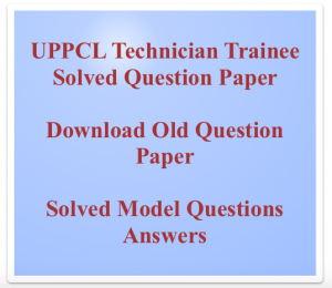 uppcl technician previous years question paper download old solved set previous years model mcq questions answers up