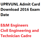 UPRVUNL Admit Card Download AE E&M 2016 Exam Date Hall Ticket