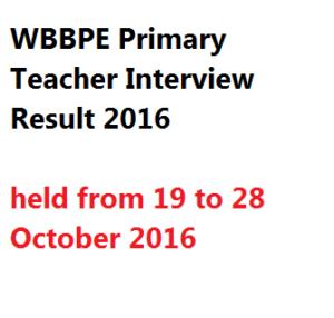 WB Primary Viva Interview Result 2018 WBBPE Teachers Panel Merit List
