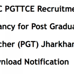 JSSC PGTTCE Recruitment 2017 Teacher Notification Vacancy 1540
