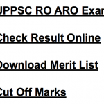 UPPSC ARO Result 2018 Cut Off Marks Merit List Publishing Date