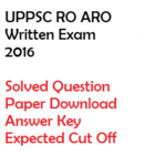 UPPSC RO ARO Preliminary Solved Paper Download 2016 Answer Key