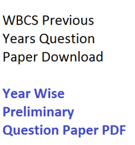 WBCS Previous Years Preliminary Question Paper Download PDF solved with solution answer key