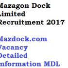 Mazagon Dock Limited Recruitment MDL 1040 Posts 2017 Notification