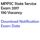 MPPSC State Service Exam 2017 Notification Prelims Vacancy 190 Posts