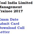 Coal India Management Trainee Admit Card 2017 Exam Date CIL MT
