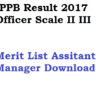 IPPB Result 2017 Officer Scale Assistant Manager Exam Merit List