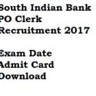 South Indian Bank Admit Card 2017 Call Letter PO Clerk Exam Date