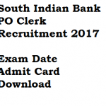 South Indian Bank Admit Card 2017-18 Probationary Clerk Exam Date Call Letter