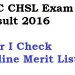 SSC CHSL Result 2016-17 Tier 1 Merit List Download Check Online