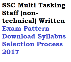 ssc multi tasking staff mts written exam pattern download syllabus recruitment selection process non-technical 2017 test pdf