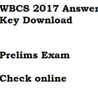 WBCS 2017 Answer Key Prelims Download Solved Paper held on 29 Jan
