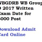 WBGDRB Exam Date 2017 WB Group D Posts Admit Card Written Test