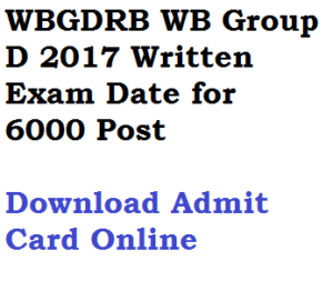 wbgdrb group d posts 2017 exam date admit card download hall ticket gr d wb written test online