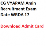 CG Vyapam Amin Admit Card 2017 WRDA17 Exam Date Download Written