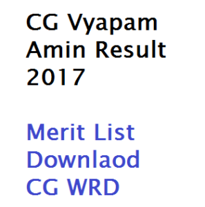 cg vyapam amin result 2017 merit list chhattisgarh cgwrda wrda17 download