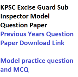 kpsc karnataka psc excise guard sub inspector si previous years question paper download link pdf free model solved fully sample set practice mcq