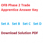OFB Trade Apprentice Answer Key 2017 Phase 2 Question Paper Non-ITI