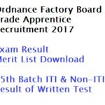 OFB Trade Apprentice Result 2017 Non-ITI Merit List Download Date