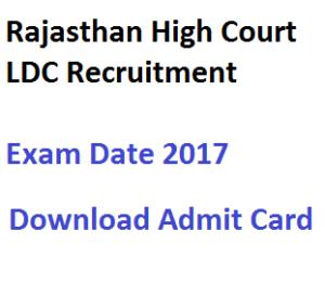rajasthan-high-court-ldc-admit-card-download-exam-date-2017-hall-ticket-written-test-hc-raj