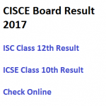 ICSE ISC Result 2017 CISCE Board Marksheet Scorecard Check Online