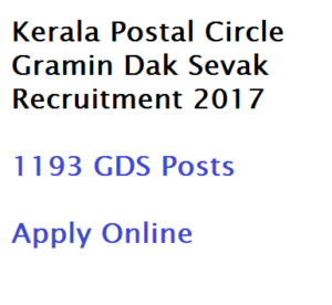 kerala postal circle gds recruitment 2017 gramin dak sevak registration application starts again starting date resume apply online indiapost appost vacancy details 1193 posts