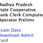 MP State Cooperative Bank Clerk Exam Date 2017 Prelims Admit Card