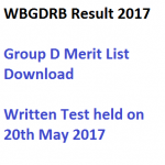 WBGDRB Result 2017 Group D Merit List Download Expected Date