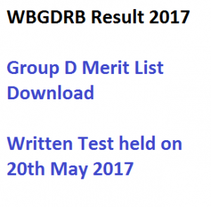 wbgdrb result 2017 wb group d result merit list download exam held on 20th May check online west bengal recruitment written test