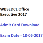WBSEDCL Office Executive Admit Card 2017 Exam Date CPT