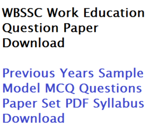 wbssc work education previous years model question paper download sample set pdf syllabus suggestion book list free assistant teacher school service commission