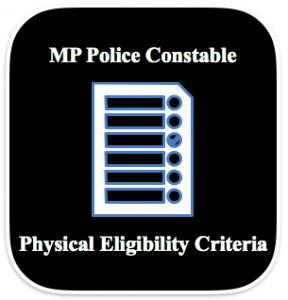 madhya pradesh police constable physical eligibility criteria measurement test mp arakshak sipahi bharti