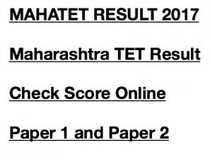 mahatet result 2017 maharashtra tet result 2017 paper 1 paper 2 merit list check score online teacher eligibility test maha tetcut off marks expected