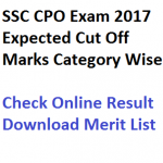 SSC CPO Result 2017 Cut Off Marks Police ASI Merit List Expected Date